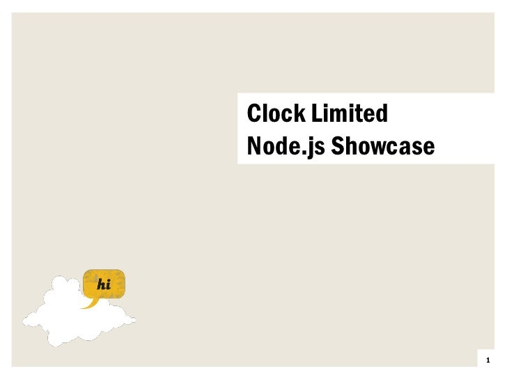 Clock Limited       Node.js ShowcaseTour credentials                          1