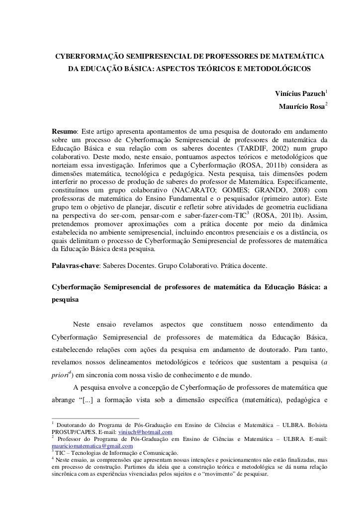 CYBERFORMAÇÃO SEMIPRESENCIAL DE PROFESSORES DE MATEMÁTICA      DA EDUCAÇÃO BÁSICA: ASPECTOS TEÓRICOS E METODOLÓGICOS      ...