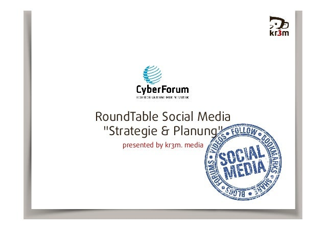 "RoundTable Social Media ""Strategie & Planung"" presented by kr3m. media"