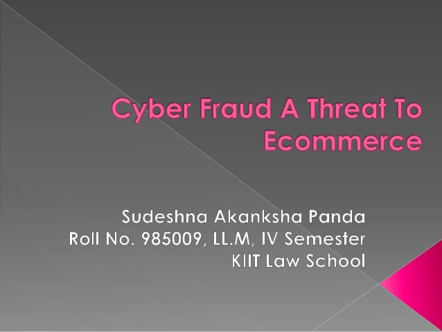 the impact of internet fraud The field of cyber crime has spawned the field of cyber criminology, defined as the study of causation of crimes that occur in the cyberspace and its impact in the physical space (jaishankar.