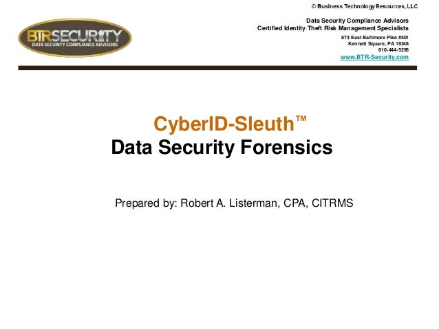 Data Security Compliance Advisors Certified Identity Theft Risk Management Specialists 873 East Baltimore Pike #501 Kennet...