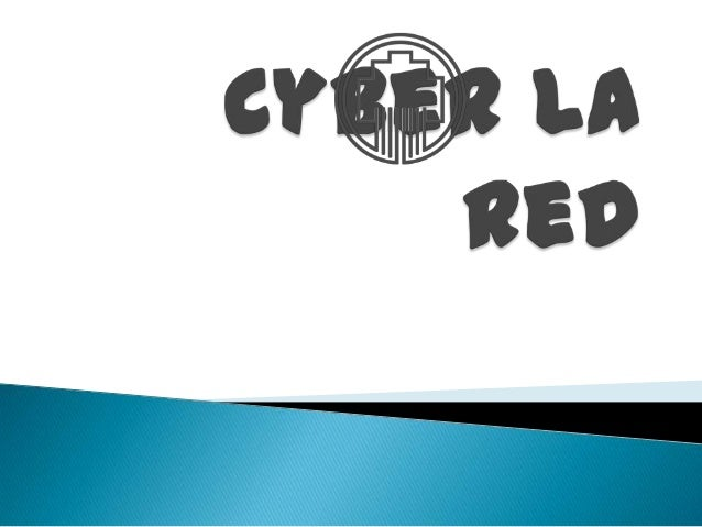 Cyber la red