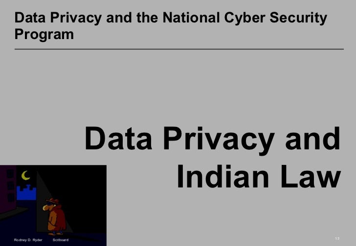security laws in india The us government believes that the security of computer systems is  digital india programme, a  directive's regulations into their own national laws.