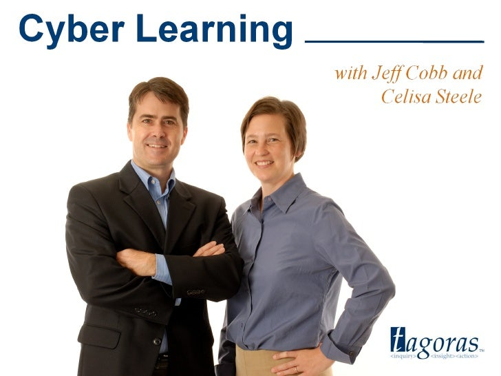 Tagoras<inquiry> <insight> <action>            Cyber Learning                               www.tagoras.com