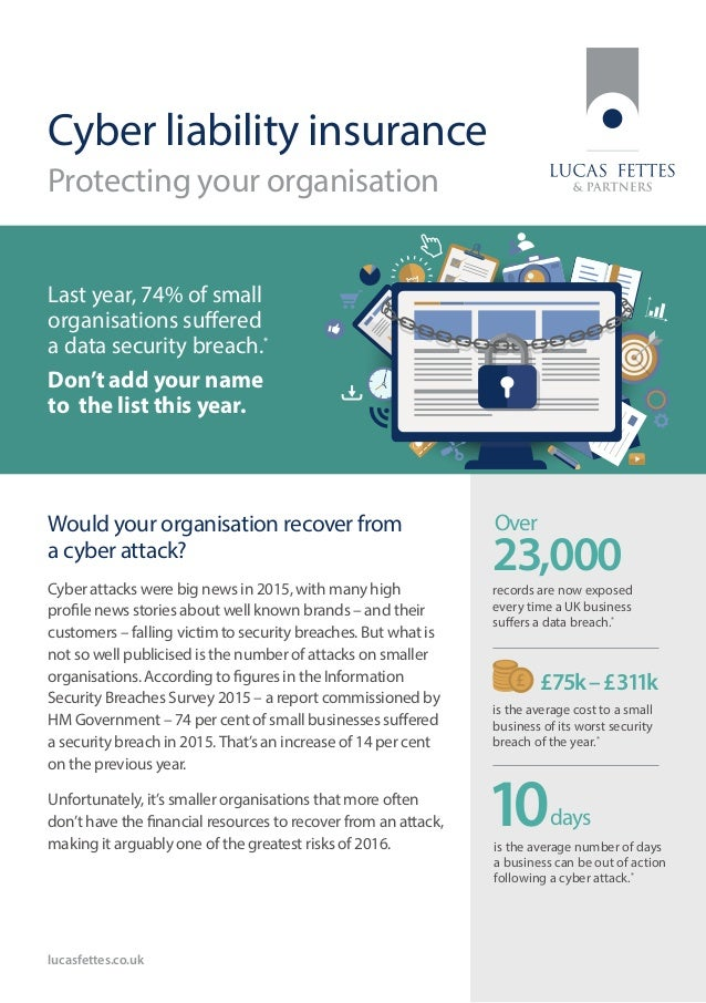 Cyber liability insurance Protecting your organisation Would your organisation recover from a cyber attack? Cyber attacks ...