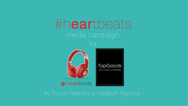 #hEARtbeats ! media campaign for Beats Headphones ! by Danylo Tarbosky & Elizabeth Sigorska