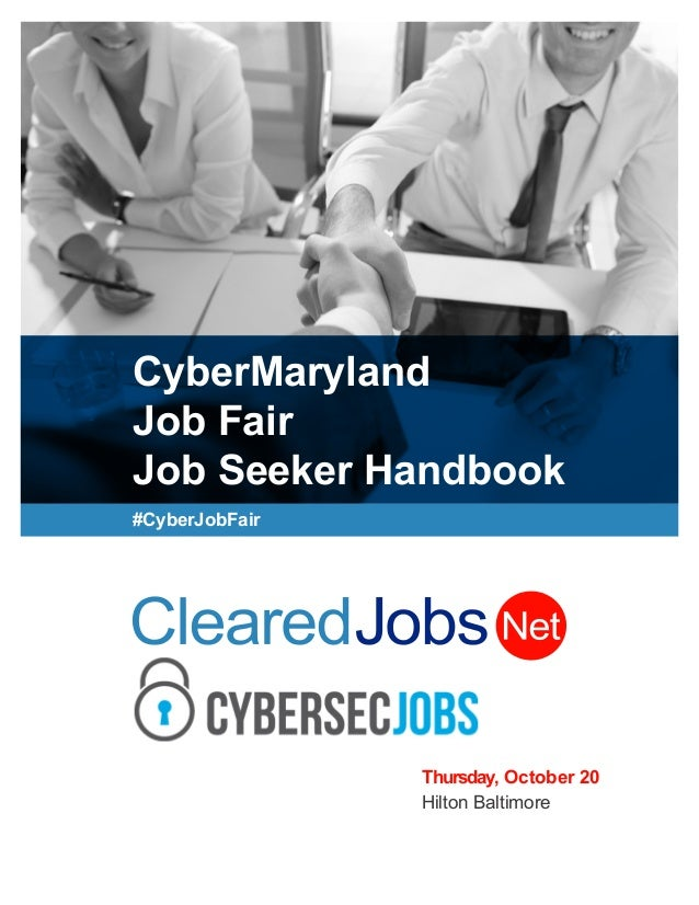 CyberMaryland Job Fair Job Seeker Handbook #CyberJobFair Thursday, October 20 Hilton Baltimore