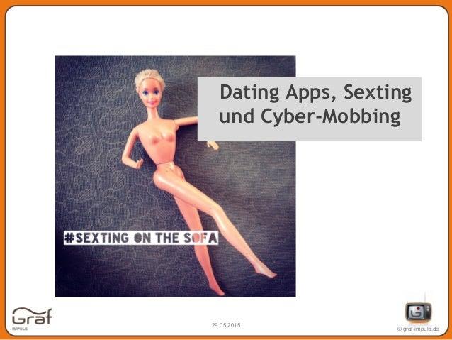 © graf-impuls.de 29.05.2015 Thomas Graf Dating Apps, Sexting und Cyber-Mobbing