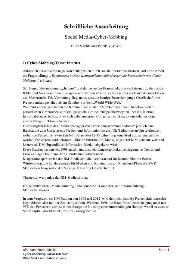 AW-Fach Social Media Seite 1 Cyber-Mobbing-Tatort Internet Dilan Saylik und Patrik Vukovic Schriftliche Ausarbeitung Socia...