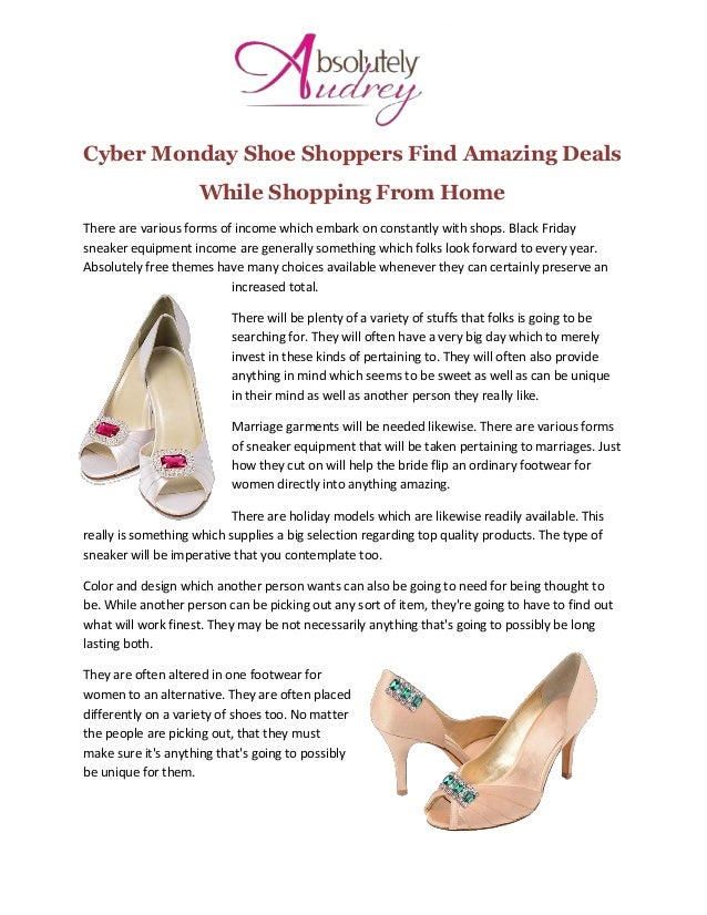 Cyber Monday Shoe Shoppers Find Amazing Deals While Shopping From Home There are various forms of income which embark on c...