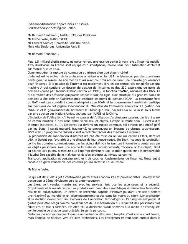 Cybermondialisation: opportunités et risques.Centre dAnalyse Stratégique. 2012.Mr Bernard Benhamou, Institut dEtudes Polit...