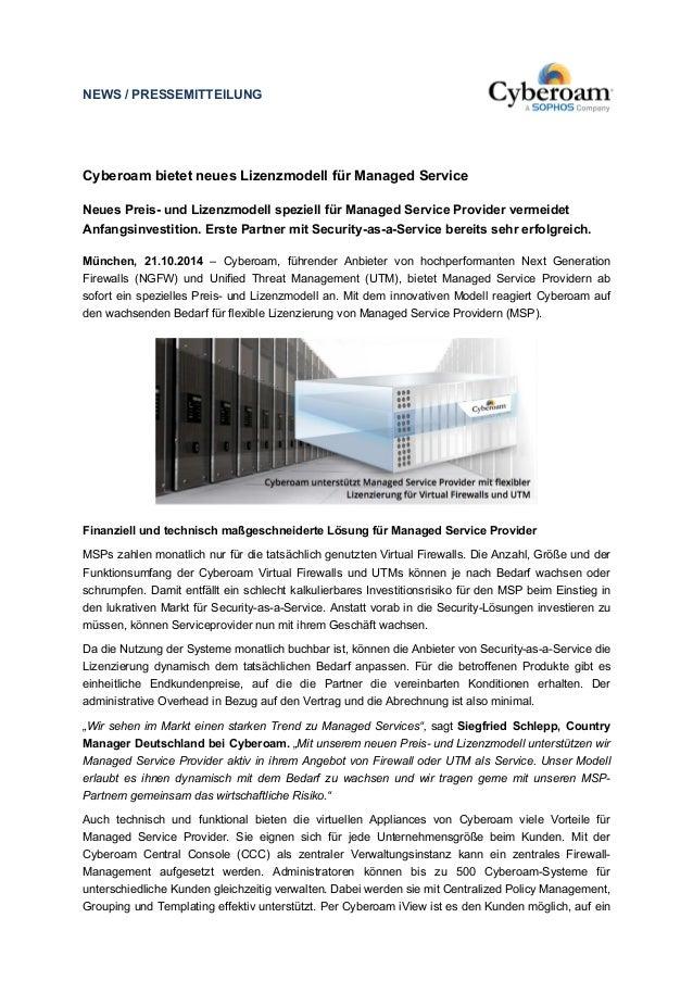 NEWS / PRESSEMITTEILUNG  Cyberoam bietet neues Lizenzmodell für Managed Service  Neues Preis- und Lizenzmodell speziell fü...