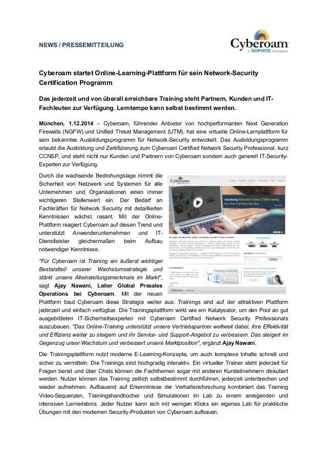 NEWS / PRESSEMITTEILUNG  Cyberoam startet Online-Learning-Plattform für sein Network-Security  Certification Programm  Das...