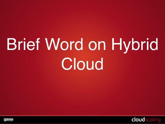 Brief Word on Hybrid  Cloud