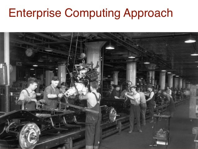 Enterprise Computing Approach  8