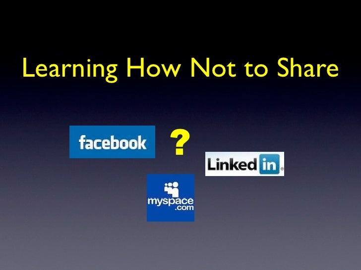 Learning How Not to Share             ?