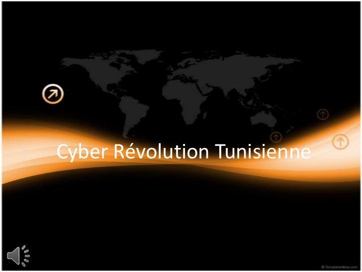 Cyber Révolution Tunisienne <br />