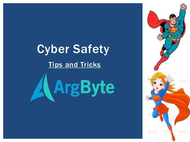 Tips and Tricks Cyber Safety
