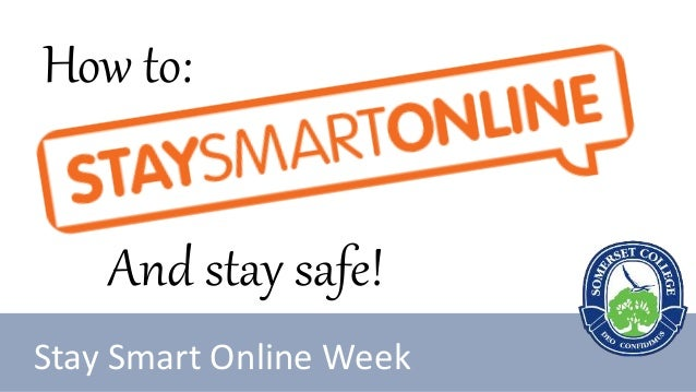 Stay Smart Online Week How to: And stay safe!