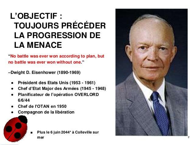 """http://www.personalinteractor.eu L'OBJECTIF : TOUJOURS PRÉCÉDER LA PROGRESSION DE LA MENACE """"No battle was ever won accord..."""