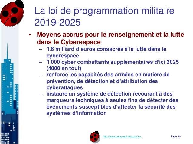 http://www.personalinteractor.eu La loi de programmation militaire 2019-2025 • Moyens accrus pour le renseignement et la l...