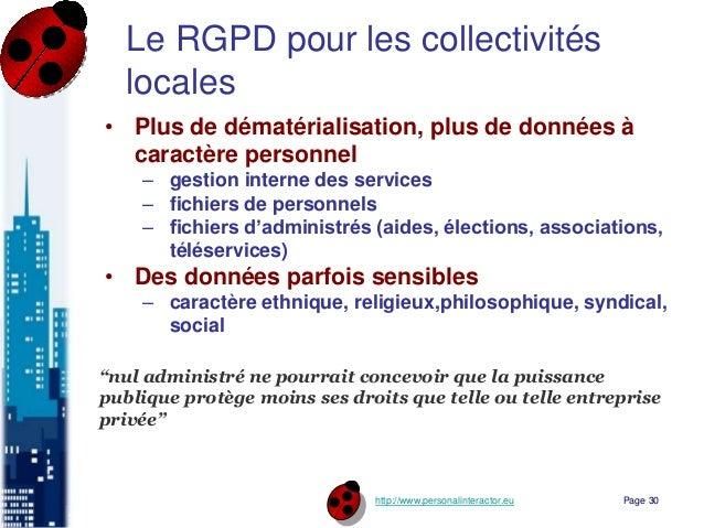 http://www.personalinteractor.eu Le RGPD pour les collectivités locales • Plus de dématérialisation, plus de données à car...