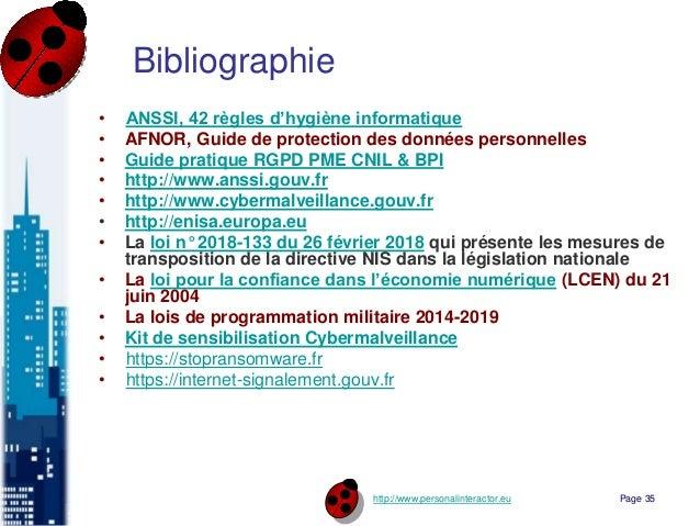 http://www.personalinteractor.eu Bibliographie • ANSSI, 42 règles d'hygiène informatique • AFNOR, Guide de protection des ...