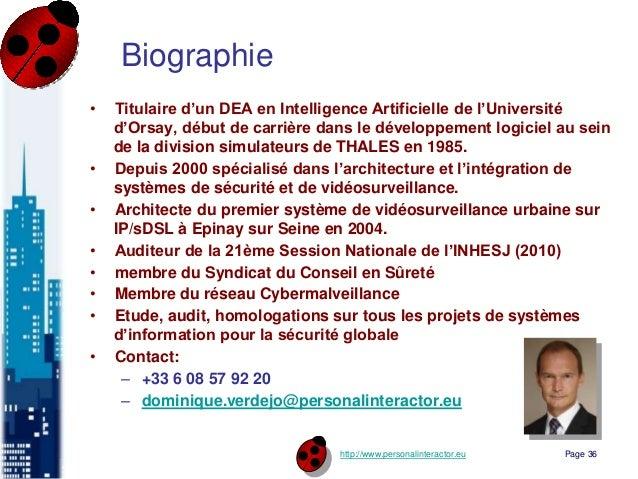 http://www.personalinteractor.eu Biographie • Titulaire d'un DEA en Intelligence Artificielle de l'Université d'Orsay, déb...