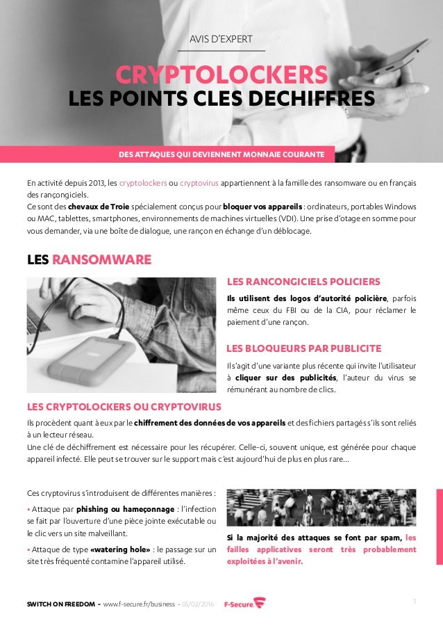 Switch on freedom - www.f-secure.fr/business - 05/02/2016 1 AVIS D'EXPERT LES POINTS CLES DECHIFFRES CRYPTOLOCKERS En acti...