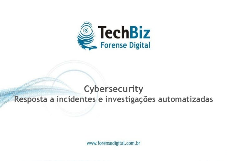Cybersecurity Resposta a incidentes e investigações automatizadas