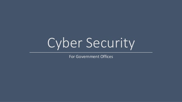Cyber Security: Cyber Security Presentation