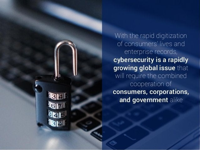 With the rapid digitization of consumers' lives and enterprise records, cybersecurity is a rapidly growing global issue th...