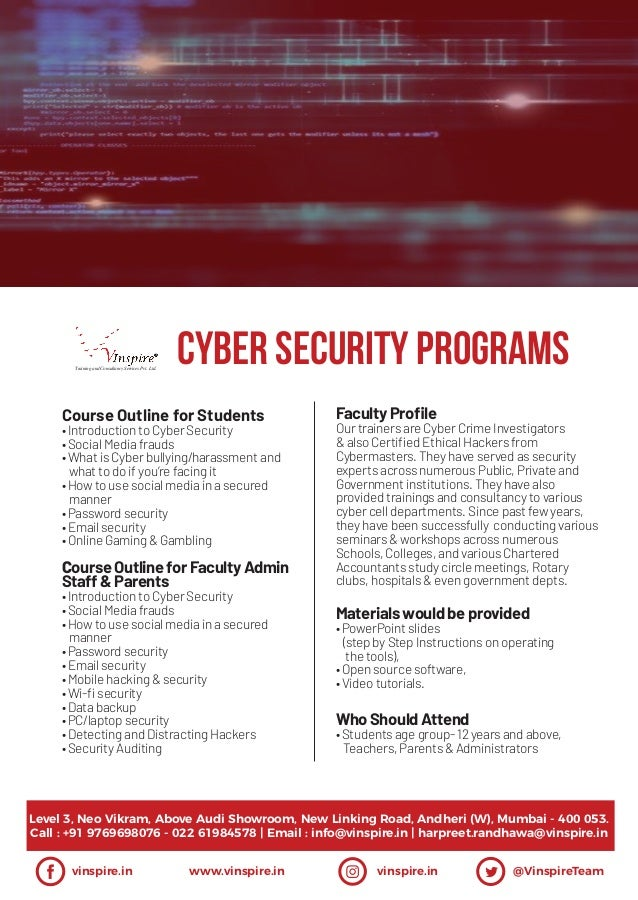 CYBER SECURITY ProgramsTraining and Consultancy Services Pvt. Ltd. vinspire.in www.vinspire.in vinspire.in @VinspireTeam L...