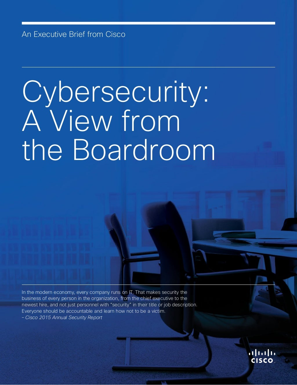 Cybersecurity: A View from the Boardroom