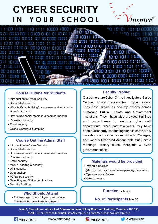 InspireV TM CYBER SECURITY I N Y O U R S C H O O L Course Outline for Students Course Outline Admin Staff Faculty Profile:...