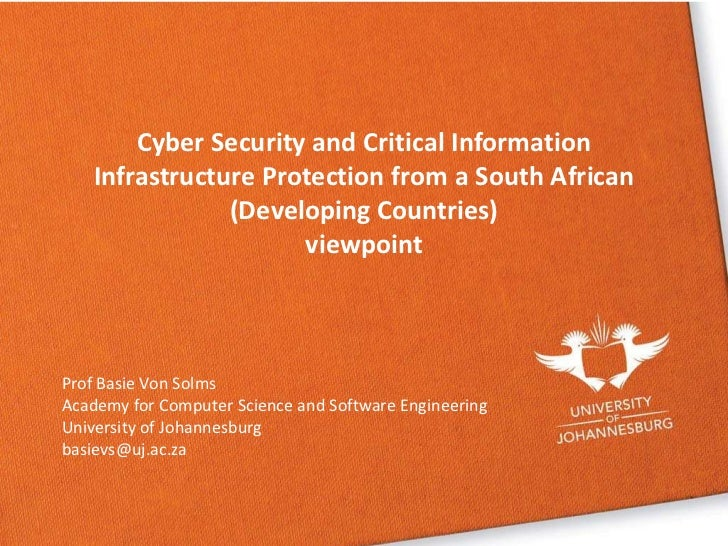 Cyber Security and Critical Information Infrastructure Protection from a South African <br />(Developing Countries) <br />...