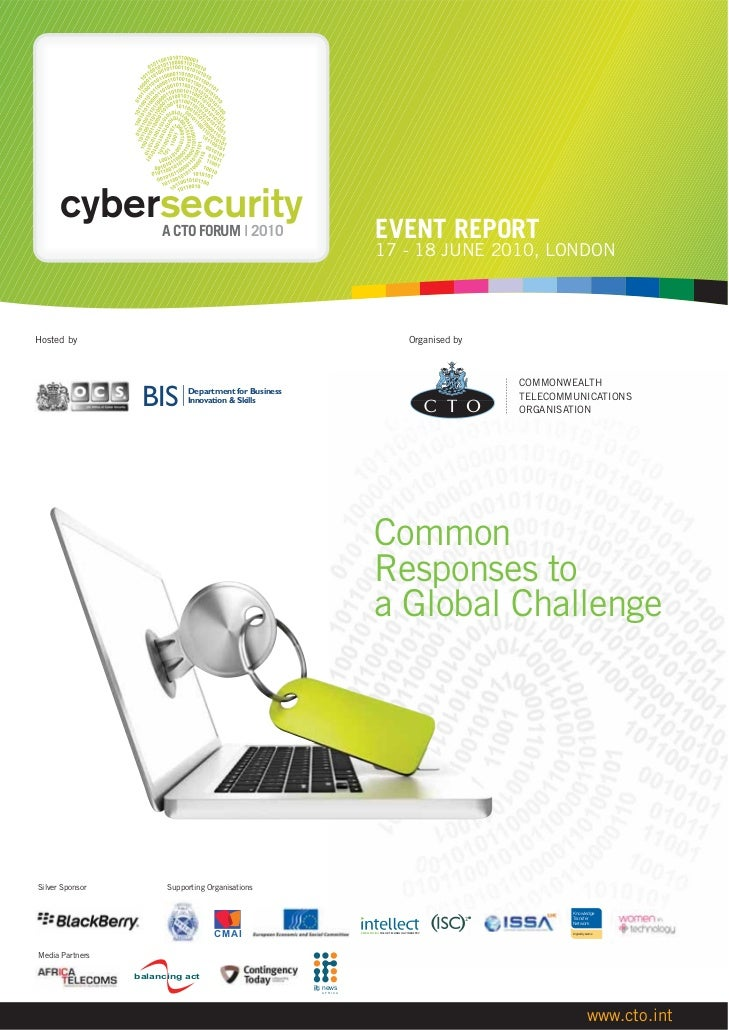 CYBERSECURITY   A CTO FORUM 2010                                  EVENT REPORT                                            ...