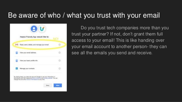 Be aware of who / what you trust with your email Do you trust tech companies more than you trust your partner? If not, don...