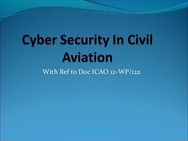 With Ref to Doc ICAO 12-WP/122