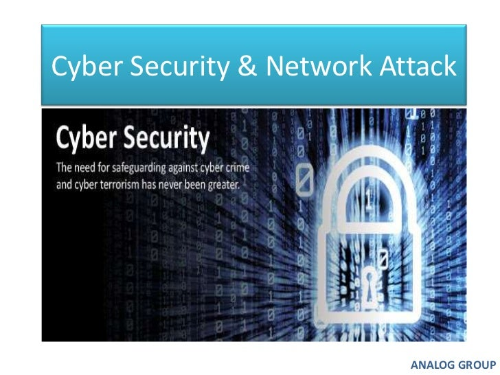 Cyber Security & Network Attack<br />ANALOG GROUP<br />