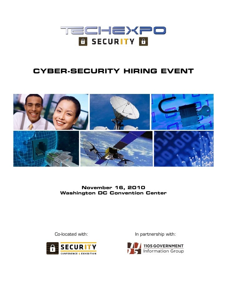 Cyber-SeCurity HiriNg eveNt                November 16, 2010      Washington DC Convention Center        Co-located with: ...