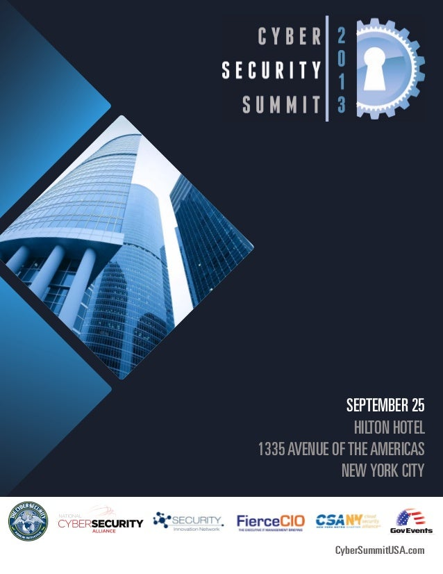 SEPTEMBER 25HILTON HOTEL1335AVENUE OFTHEAMERICASNEWYORK CITYCyberSummitUSA.com