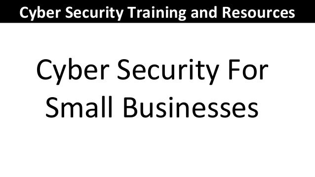 Cyber security training and resources