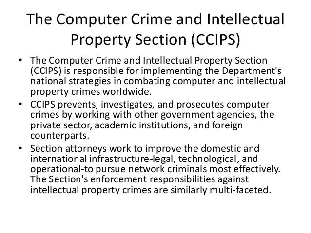 computer crime intellectual property section Esg malware analysts have received reports of ransomware infections similar to the ukash virus cropping up in the united states the 'computer crime .