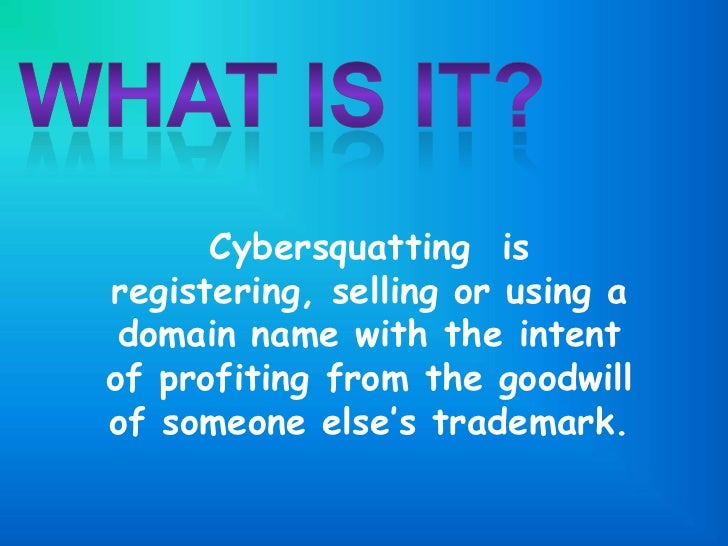 cyber squatting Trademark developments introduction to cyber-squatting in the 20th and 21th century,.