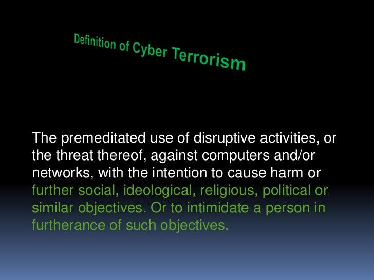 a discussion on the problem of cyber terrorism The dangers of cyber-terrorism essay:: 14 works cited discussion of terrorism essay - discussion of terrorism terrorism islamic terrorism is a serious problem for the united states because of the threat to national security.