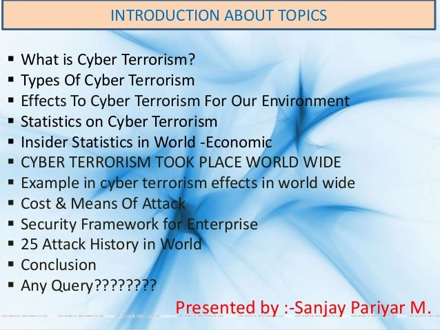 terrorism topic Terrorism is the use of fear and acts of violence in order to intimidate societies or governments many different types of social or political organizations might use.