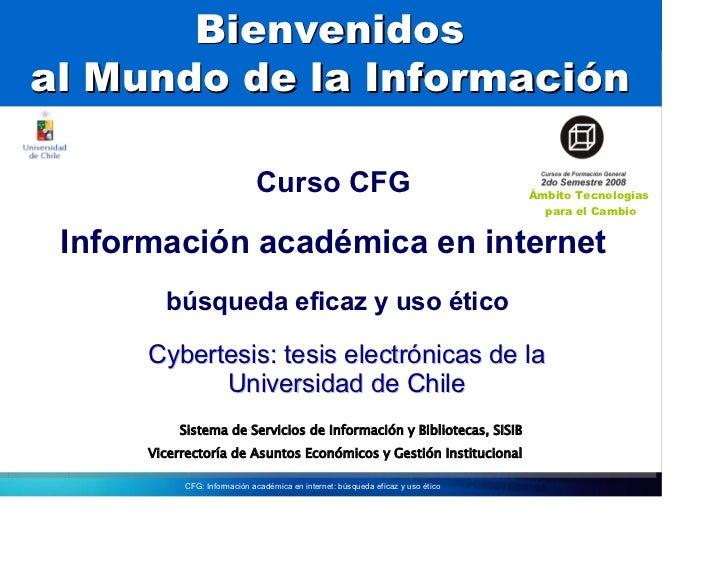 Bienvenidos al Mundo de la Información                               Curso CFG                                           Á...