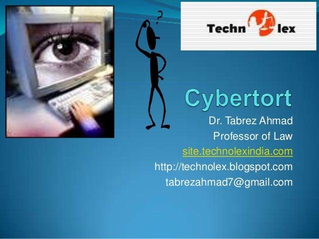 Dr. Tabrez Ahmad               Professor of Law       site.technolexindia.comhttp://technolex.blogspot.com   tabrezahmad7@...