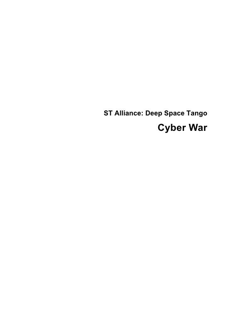 ST Alliance: Deep Space Tango               Cyber War